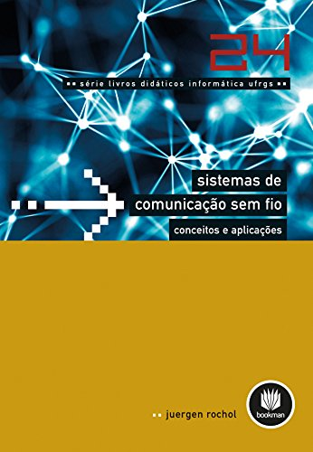 Sistemas de Comunicação sem Fio: Conceitos e Aplicações (Portuguese Edition) (Ieee-red Book)
