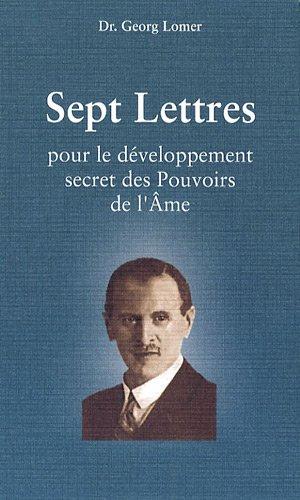 Sept lettres pour le développement secret des pouvoirs de l'âme