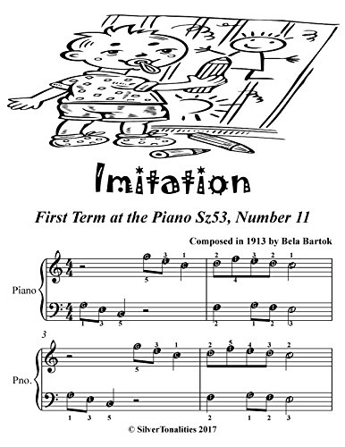 Imitation First Term at the Piano Sz53 Number Easiest Piano Sheet Music (English Edition) (Bartok Piano Sheet Music)