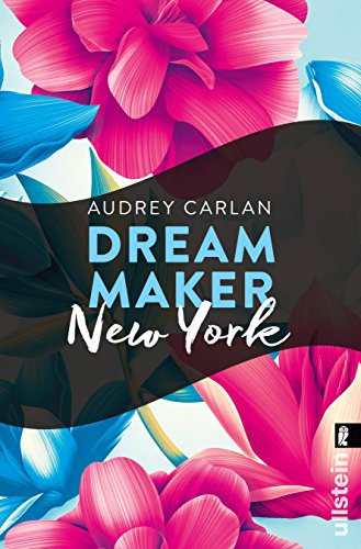 Dream Maker - New York (Dream Maker City 2) von [Carlan, Audrey]