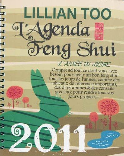 L'Agenda Feng Shui 2011 - L'année du Lièvre par Lillian Too