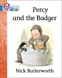 Percy and the Badger: Band 04/Blue (Collins Big Cat)