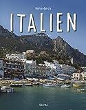 Reise durch ITALIEN - Ein Bildband mit über 190 Bildern - STÜRTZ Verlag - Ulrike Ratay (Autorin)
