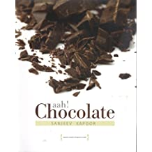 Ahh! Chocolate