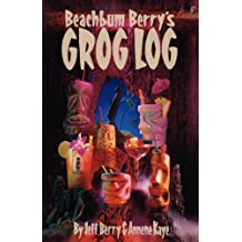 Beach Bum Berry's Grog Log