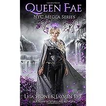 Queen Fae (NYC Mecca Series) (Volume 3)
