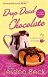 Drop Dead Chocolate (Donut Shop Mysteries (Paperback))