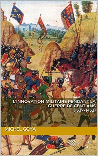 L'innovation militaire pendant la guerre de cent ans (1337-1453) (Les épées)