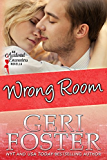 Wrong Room (Accidental Pleasures Book 1)