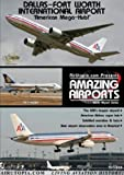 Air Utopia Amazing Airports - Dallas-Fort Worth International Airport DVD