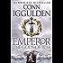 Emperor: The Gods of War (Emperor Series Book 4)