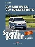 VW Multivan / Transporter ab 7/15: So wird's gemacht - Band 158