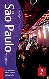 Sao Paulo Footprint Focus Guide (Includes Santos, Ubatuba, Ilhabela)