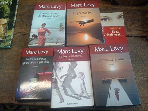 Lot de 6 livres de Marc Levy : le voleur d'ombre - Le premier jour - la première nuit - Et si c'était vrai - Toutes ces choses qu'on ne s'est pas dites - l'étrange voyage de Monsieur Daldry - Et si c'était vrai