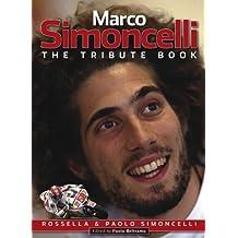 Marco Simoncelli: The tribute book