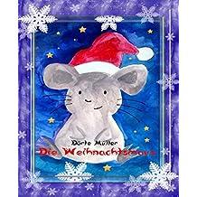 Die Weihnachtsmaus: Eine Weihnachtsgeschichte aus Cornwall (German Edition)