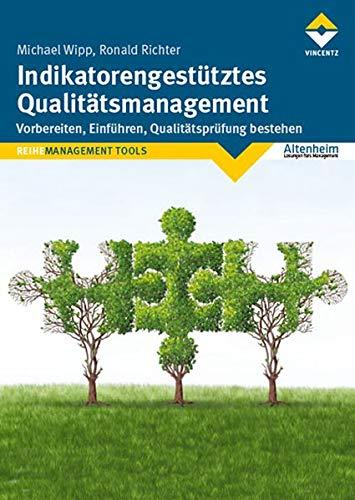 Indikatorengestütztes Qualitätsmanagement: Vorbereiten, gebraucht kaufen  Wird an jeden Ort in Deutschland