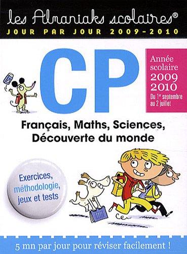 CP Année scolaire 2009 2010 : Français, Maths, Sciences, Découverte du monde