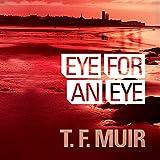Eye For An Eye: DI Gilchrist , Book 1