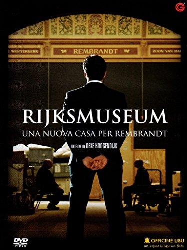 rijksmuseum-una-nuova-casa-per-rembrandt-dvd