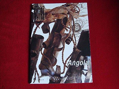 Revue Noire, N° 29, Juin-juillet- : Angola