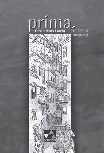 Prima, Ausgabe A : Lehrerheft 1