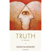 Truth: A Guide by Simon Blackburn (2005-07-01)