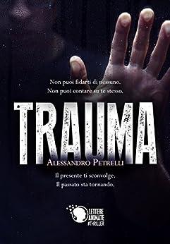 Trauma di [Alessandro Petrelli]
