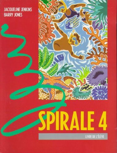 Spirale 4: Pupil's Book par Barry Jones