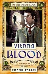 Vienna Blood (Liebermann Papers, Band 2)