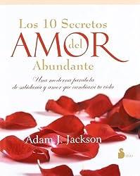 Los diez secretos del amor abundante (Spanish Edition) by Adam J. Jackson (2012-07-06)