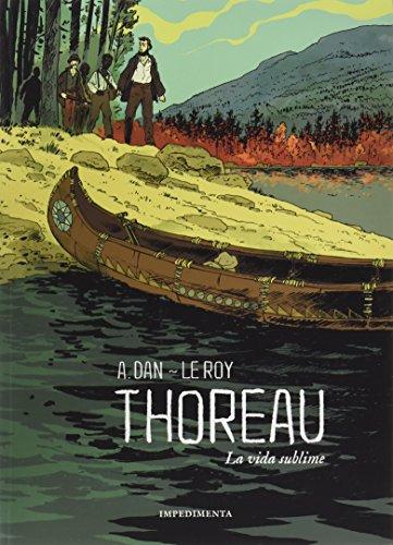 Thoreau: La vida sublime (El chico amarillo) por Maximilien Le Roy