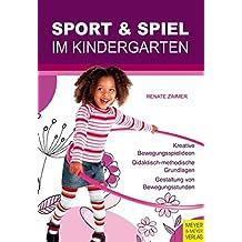 Sport und Spiel im Kindergarten