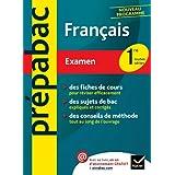 Français 1re toutes séries - Prépabac Examen: Cours et sujets corrigés bac - Première toutes séries