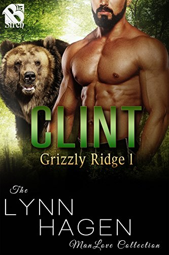Clint [Grizzly Ridge 1] (Siren Publishing The Lynn Hagen ManLove Collection)