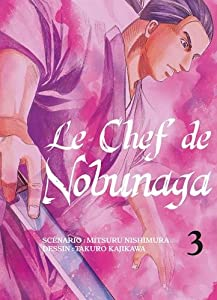 Le Chef de Nobunaga Edition simple Tome 3