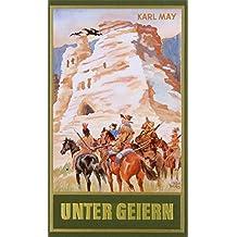 Unter Geiern, Band 35 der Gesammelten Werke
