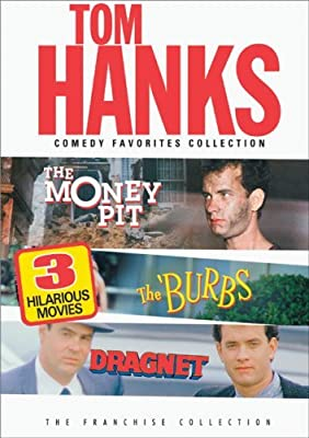 The Tom Hanks Comedy Favorites Collection (The Money Pit / The Burbs / Dragnet) by Tom Hanks
