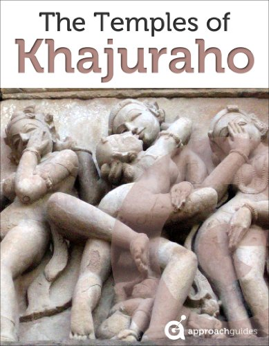 India Revealed: The Temples of Khajuraho (2019 Travel Guide) (English Edition)