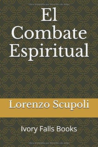El Combate Espiritual por Lorenzo Scupoli