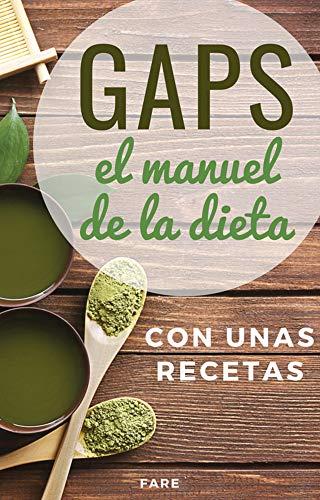 GAPS, el manual de la dieta GAPS: con unas recetas por Fare