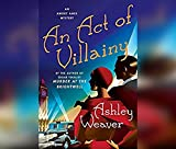 An Act of Villainy (Amory Ames Mystery, Band 5)