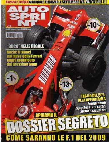 Autosprint Auto Sprint 19 Maggio 2008 Trulli, Liuzzi, Kovalainen, Senna