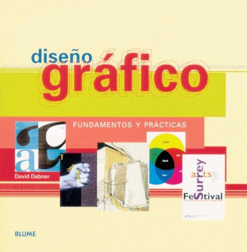 Diseño gráfico: Fundamentos y prácticas por David Dabner