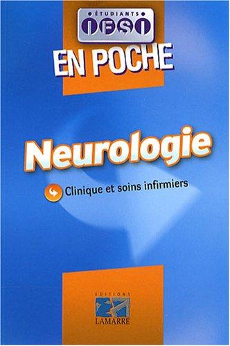 Neurologie en poche: Clinique et soins infirmiers
