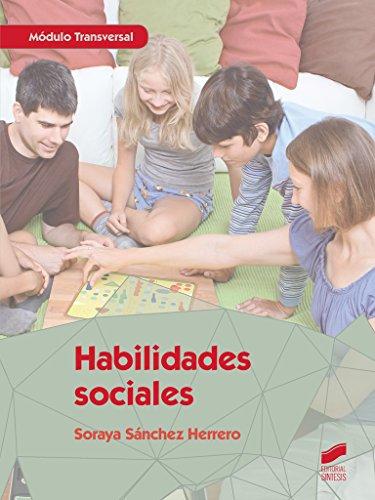 Habilidades sociales (Servicios Socioculturales y a la comunidad) por Soraya Sánchez Herrero
