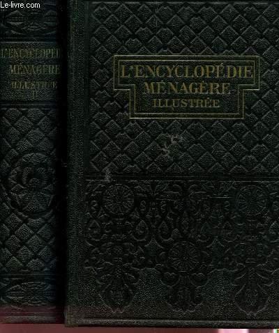 ENCYCLOPEDIE MENAGERE ILLUSTREE - EN 2 VOLUMES / Tome 1 : L