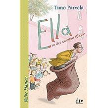 Ella in der zweiten Klasse (Reihe Hanser)