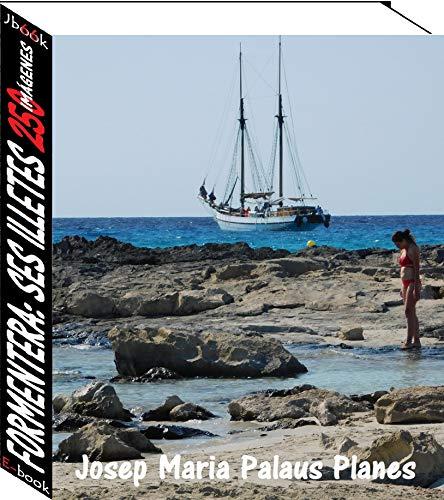 Couverture du livre Formentera: Ses Illetes (250 imágenes)