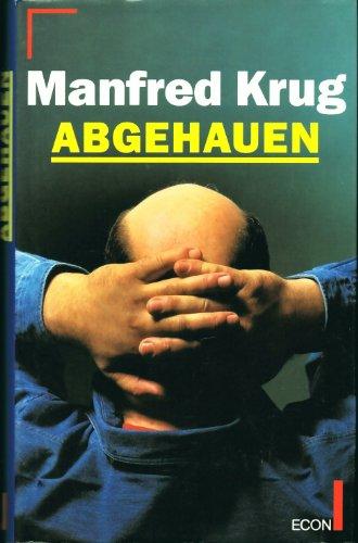 Abgehauen. par Manfred Krug